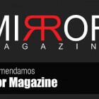 Os recomendamos Mirror Magazine