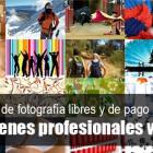 Bancos de imágenes libres para fotógrafos y creativos