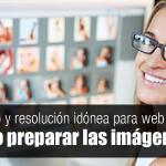Cómo preparar las imágenes para tu web