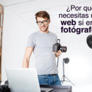 ¿Por qué necesitas una web si eres fotógrafo?