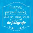 Novedad: Fuentes personalizables – Dale un toque único a tu web de fotografía