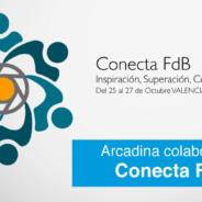 Arcadina patrocina Encuentro CONECTA FdB Valencia 2016