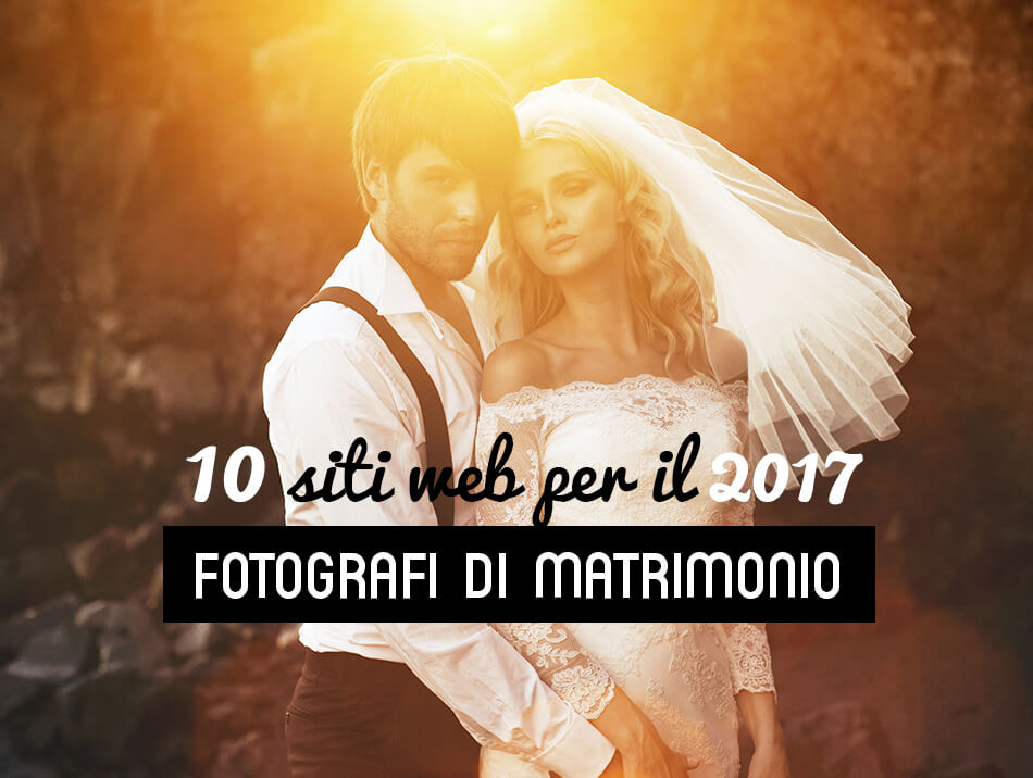 10 siti web di fotografi matrimonialisti
