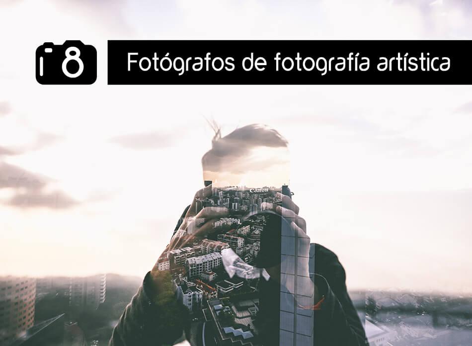 8 webs de fotógrafos de fotografía artística que te van a sorprender