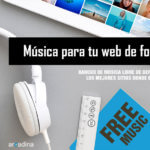Los mejores bancos de música libre de derechos de autor