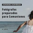 Fotógrafos preparados para la campaña de Comuniones 2018