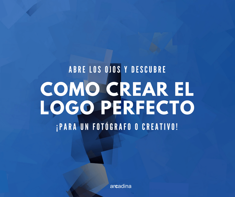 Como Crear El Logo Perfecto Para Un Fotografo O Creativo Arcadina
