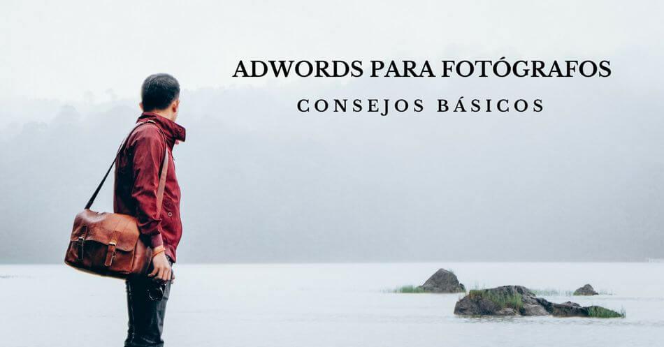 Adwords para Fotógrafos I
