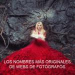 Naming creativo, los nombres más originales de webs de fotógrafos