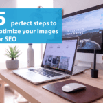 Optimize images for SEO: 5 perfect steps